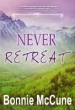 Never Retreat Create Space_240 - front cover web